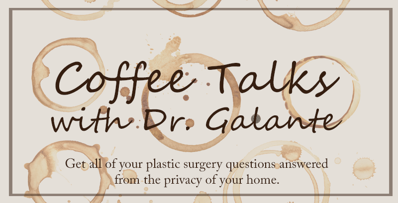 Coffee Talks with Dr. Galante