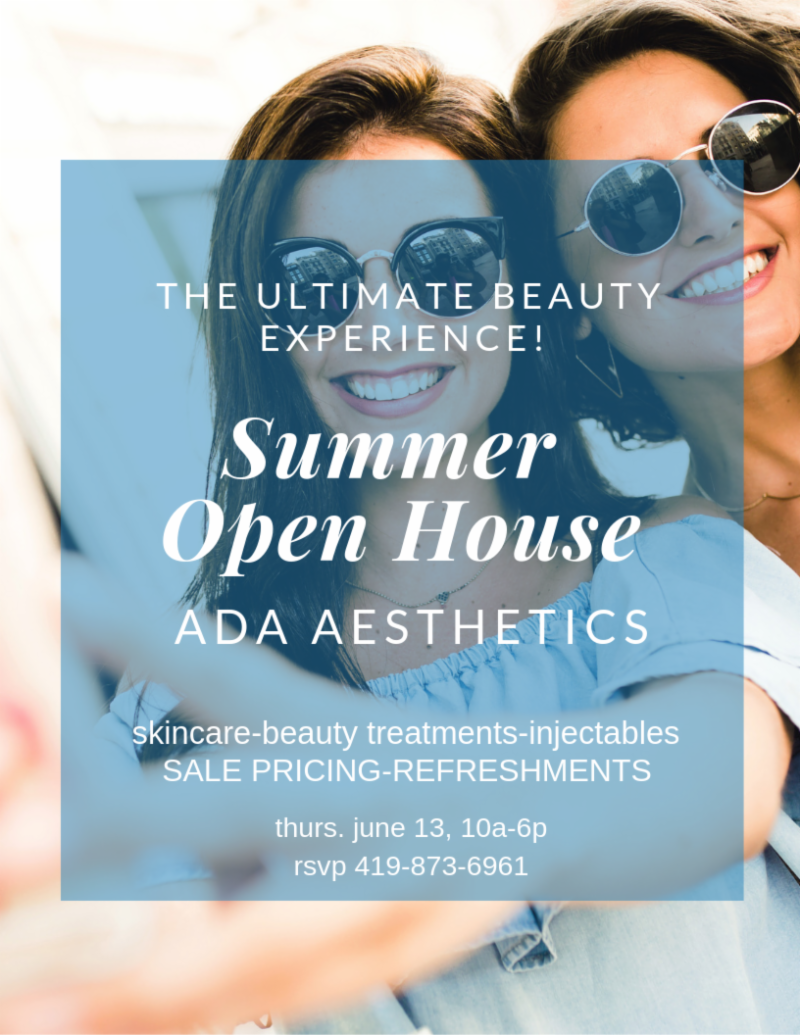 SUMMER OPEN HOUSE ADA AESTHETICS PERRYSBURG