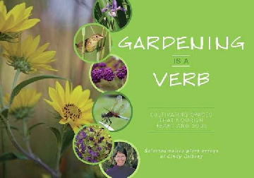 Gardening is a Verb - Cindy Gilberg tribute book