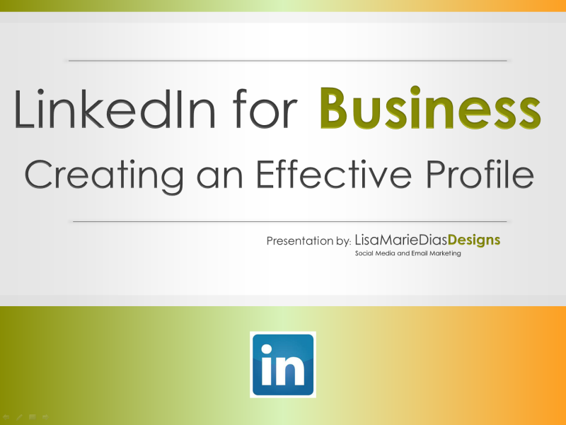 LinkedIn for Business - Creating an Effective Profile