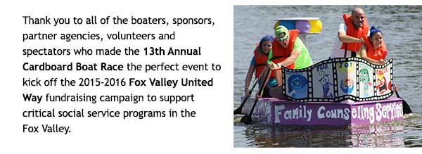 Thank you to all of the boaters, sponsors, partner agencies, volunteers and spectators who made the 13th Annual Cardboard Boat Race the perfect event to kick off the 2015-2016