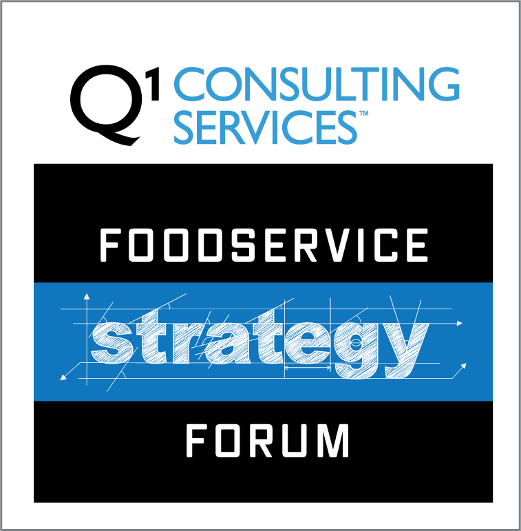 Q1 Consulting Foodservice Strategy Forum