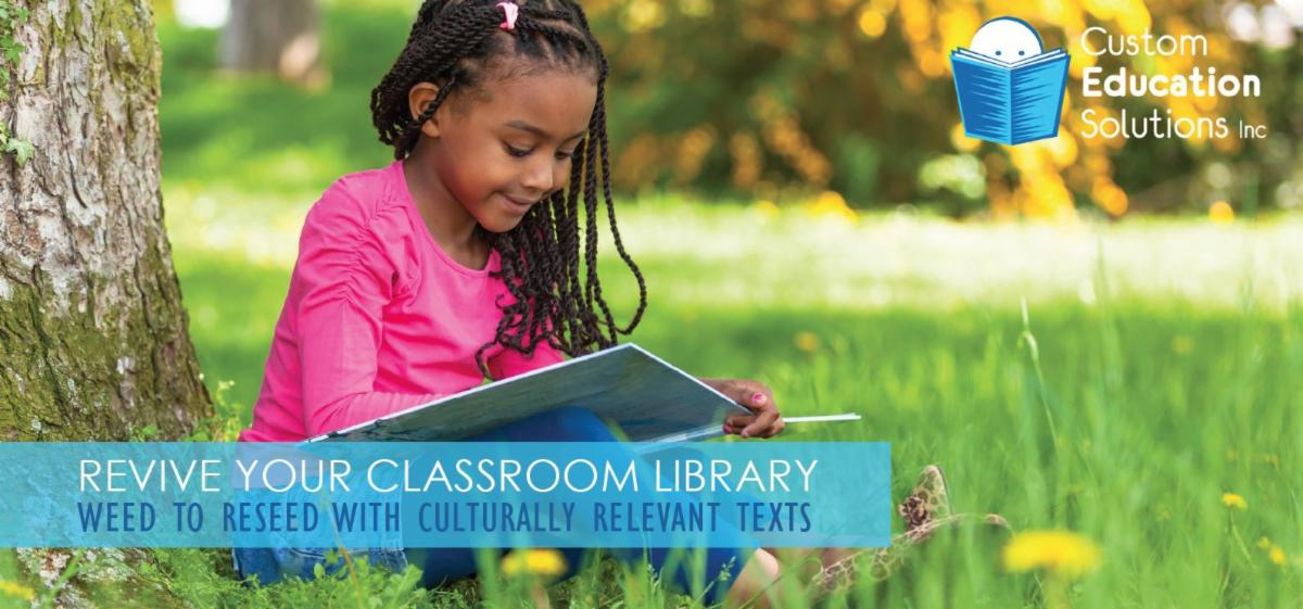 Revive your Classroom Library with Culturally Relevant Texts