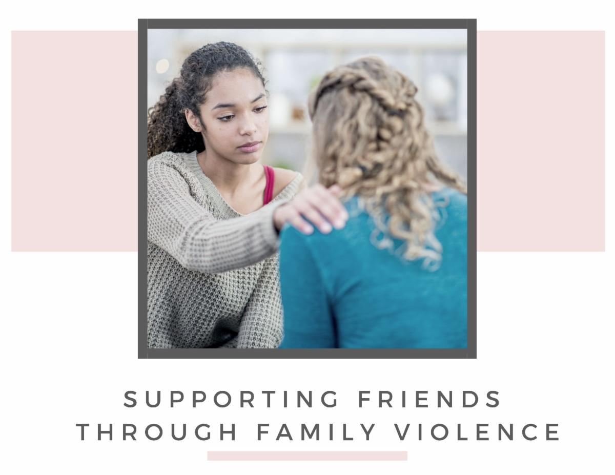 Supporting Friend Through Domestic Violence_1_.jpg