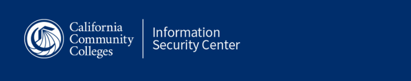 Information Security Center - California Community Colleges