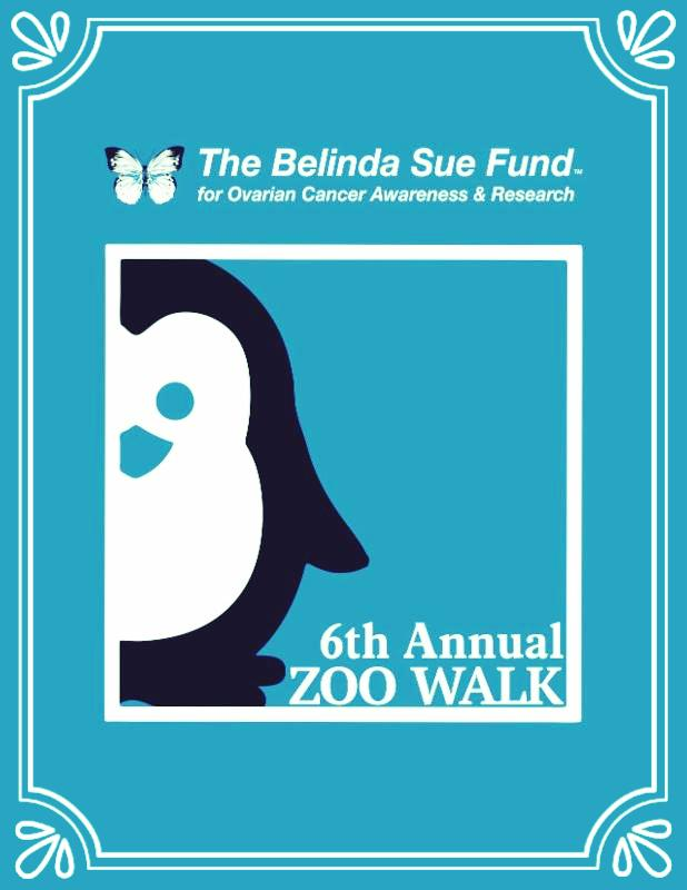 The Belinda Sue Fund For Ovarian Cancer Awareness Research 6th Annual Zoo Walk