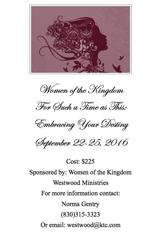 Women of the kingdom retreat for such a time as this sept 22 25 2016 our fall womens retreat dates have changed stopboris Images