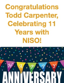 Congratulations Todd Carpenter, Celebrating 11 Years with NISO!