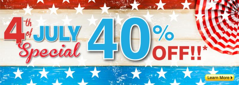 40% OFF for the 4th of July!*