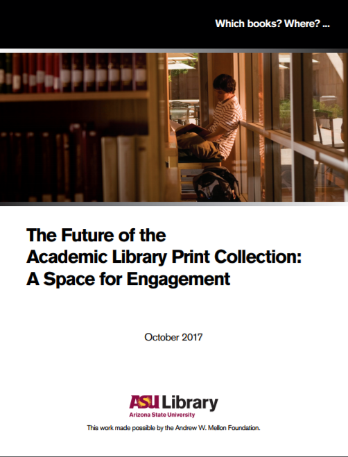 The Future of the Academic Library Print Collection_ A Space for Engagement